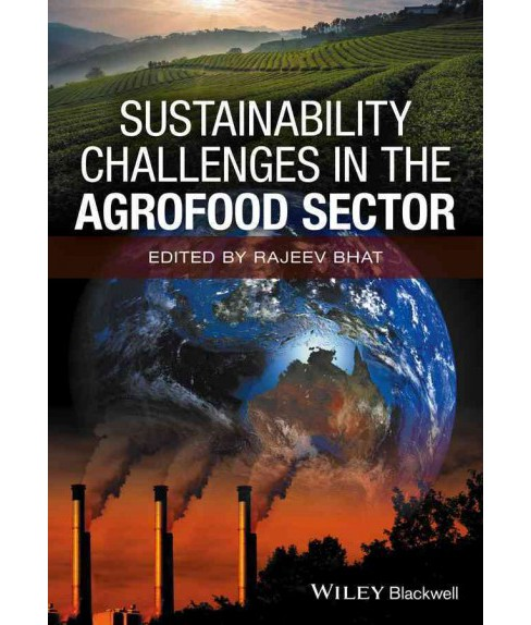 Sustainability Challenges in the Agrofood Sector (Hardcover) (Rajeev Bhat) - image 1 of 1