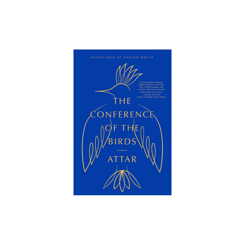 Conference of the Birds - Reprint by Attar (Paperback)