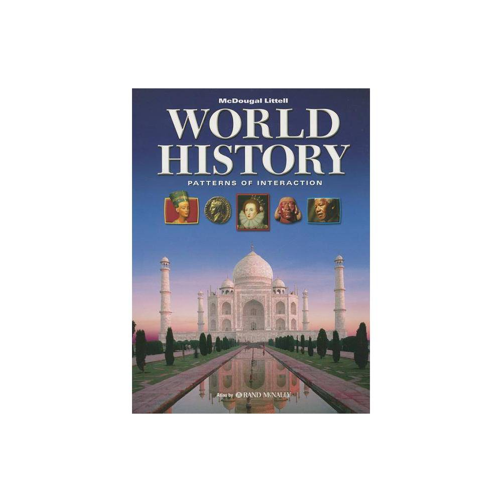 World History: Patterns of Interaction - (Hardcover)