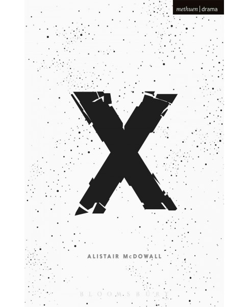 X (Paperback) (Alistair McDowall) - image 1 of 1
