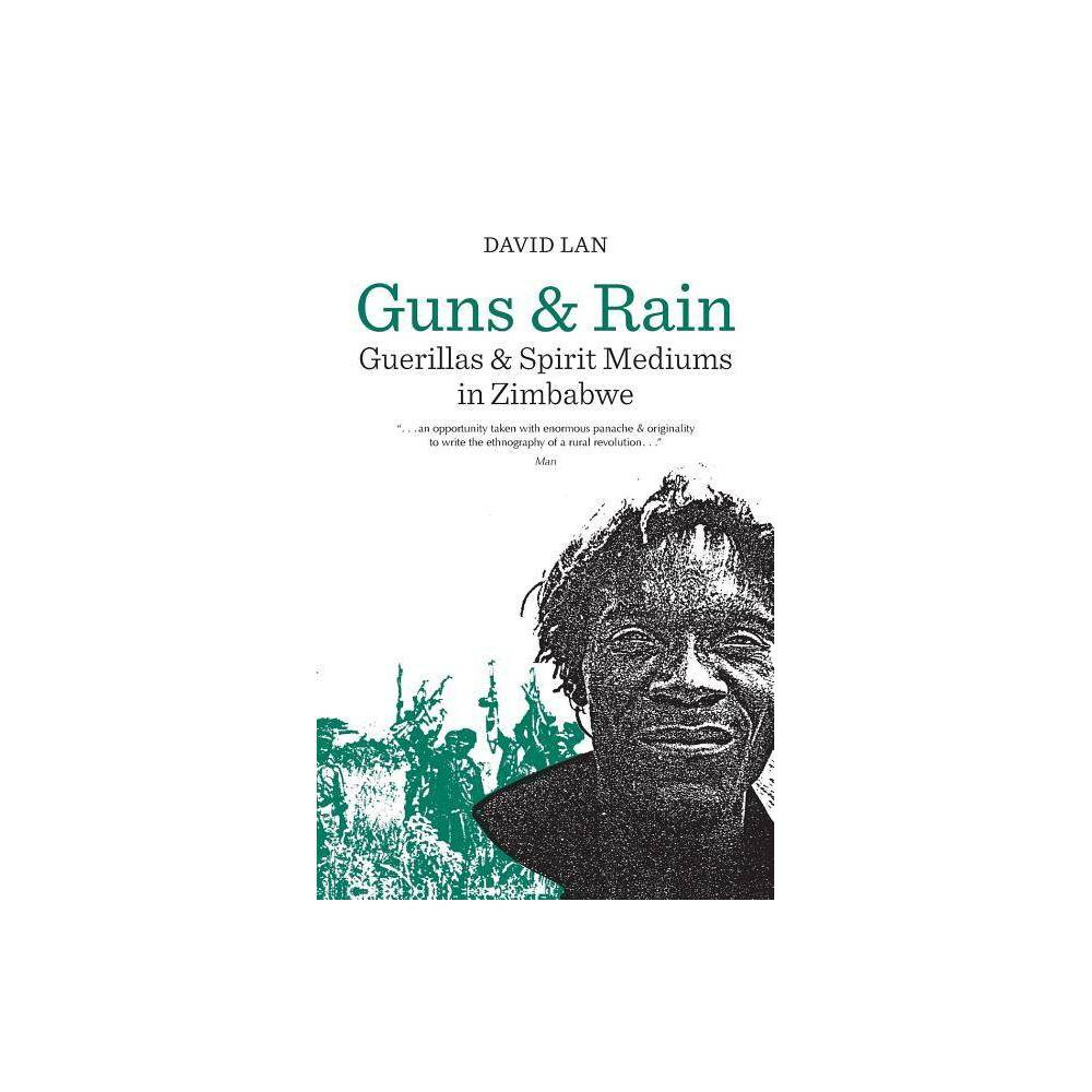 ISBN 9780520055896 product image for Guns and Rain, Volume 38 - (Perspectives on Southern Africa) by David Lan (Paper | upcitemdb.com