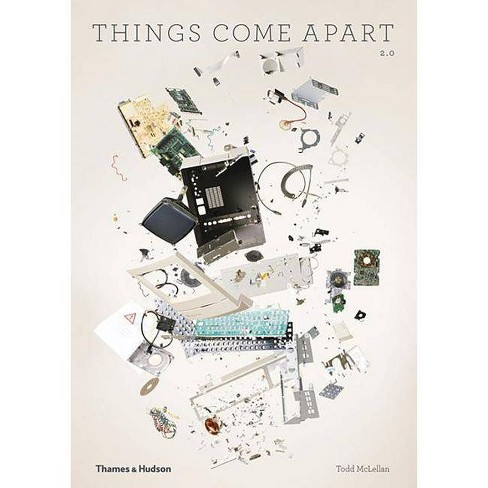 Things Come Apart - by  Todd McLellan (Paperback) - image 1 of 1