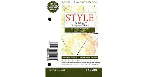 Style : The Basics of Clarity and Grace (Paperback) (Joseph M. Williams) - image 1 of 1