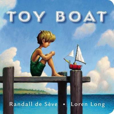 Toy Boat (Illustrator)(Board Book) by Randall de Seve, Loren Long