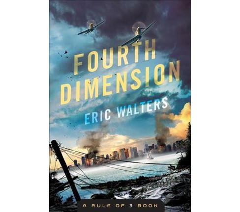 Fourth Dimension -  by Eric Walters (Hardcover) - image 1 of 1