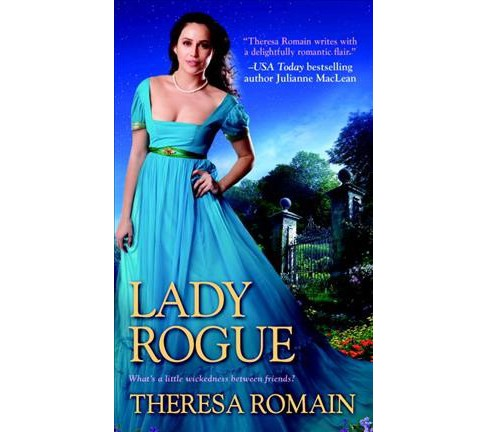 Lady Rogue -  by Theresa Romain (Paperback) - image 1 of 1