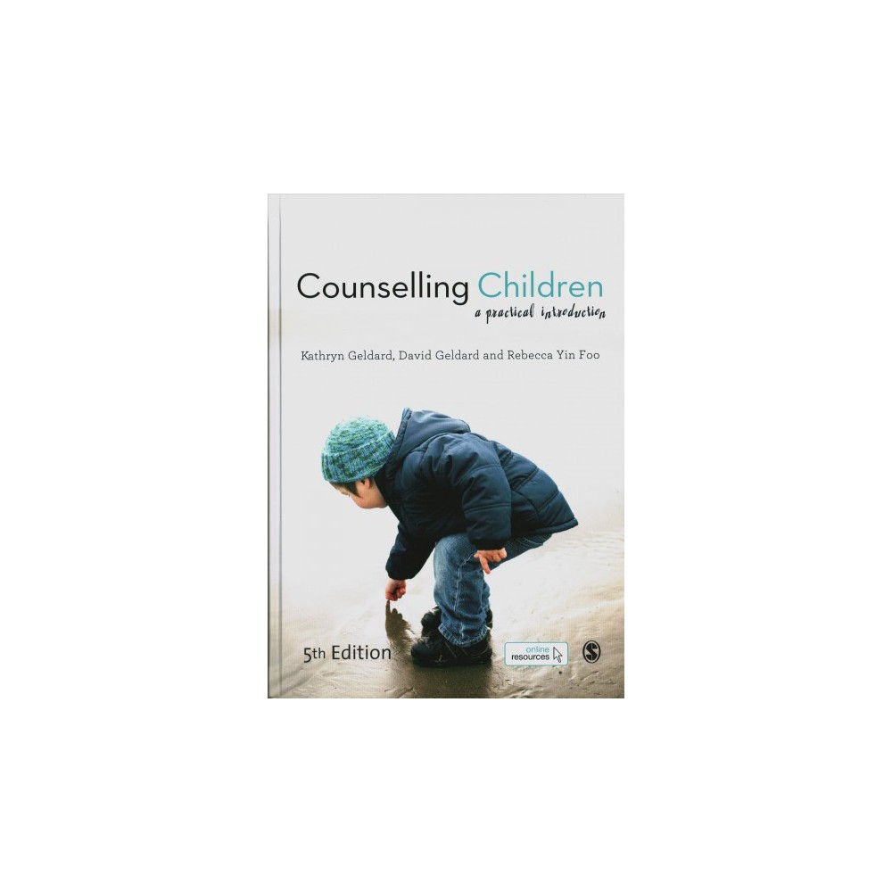 Counselling Children : A Practical Introduction - (Hardcover)