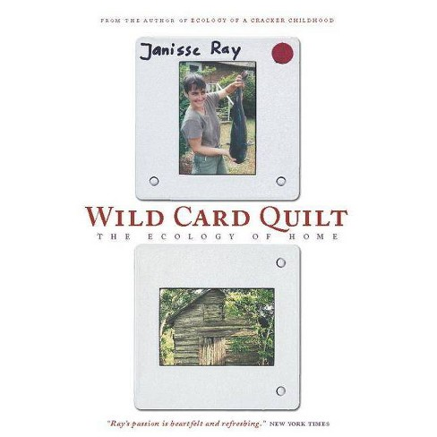 Wild Card Quilt - (World as Home) by  Janisse Ray (Paperback) - image 1 of 1