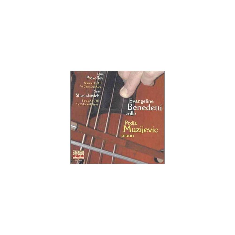 Evangelin Benedetti - Prokofiev/Shostakovich:Cello Sonata (CD)