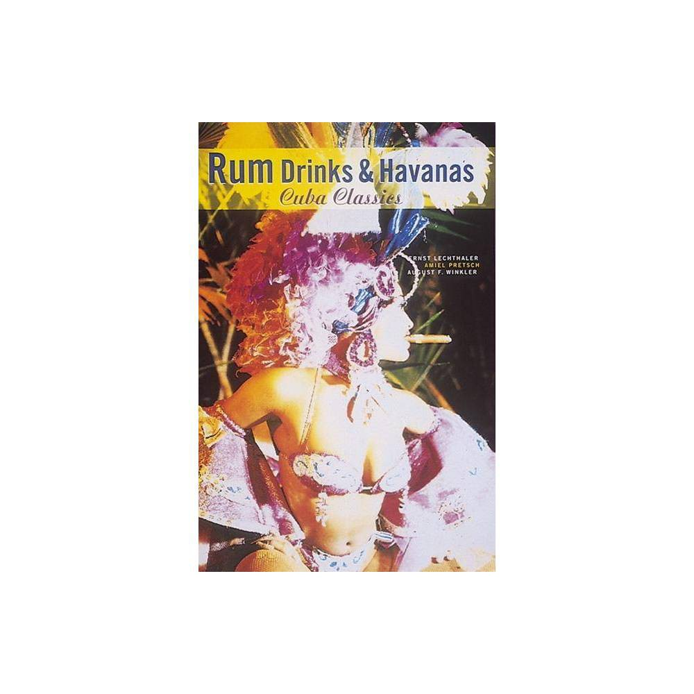 Rum Drinks & Havanas - (Cuba Classics) by August F Winkler & Amiel Pretsch & Ernst Lechthaler This work depicts the legendary Cuban bars and delicious daiquiris and mojitos that were created in them. It also tells the tale of the Havana cigar - Cohibas and Montecristos - and describes the secrets of growing tobacco and making cigars.