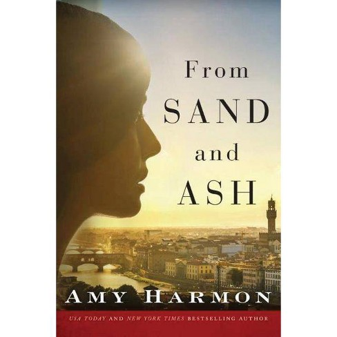 From Sand and Ash - by  Amy Harmon (Paperback) - image 1 of 1