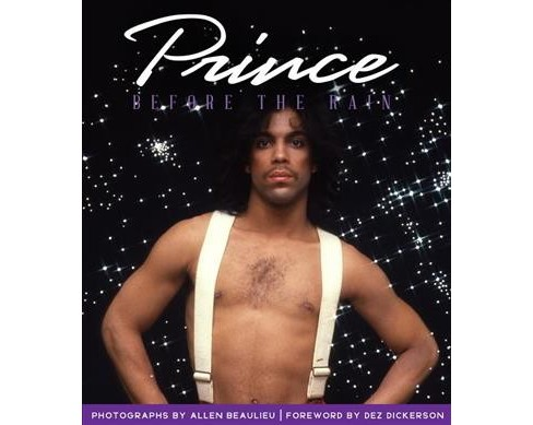 Prince : Before the Rain -  (Hardcover) - image 1 of 1