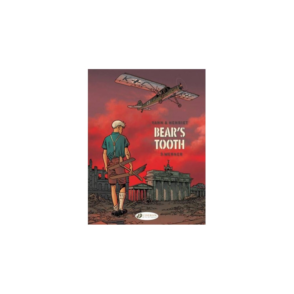 Bear's Tooth 3 - Werner - (Bear's Tooth) by Yann (Paperback)