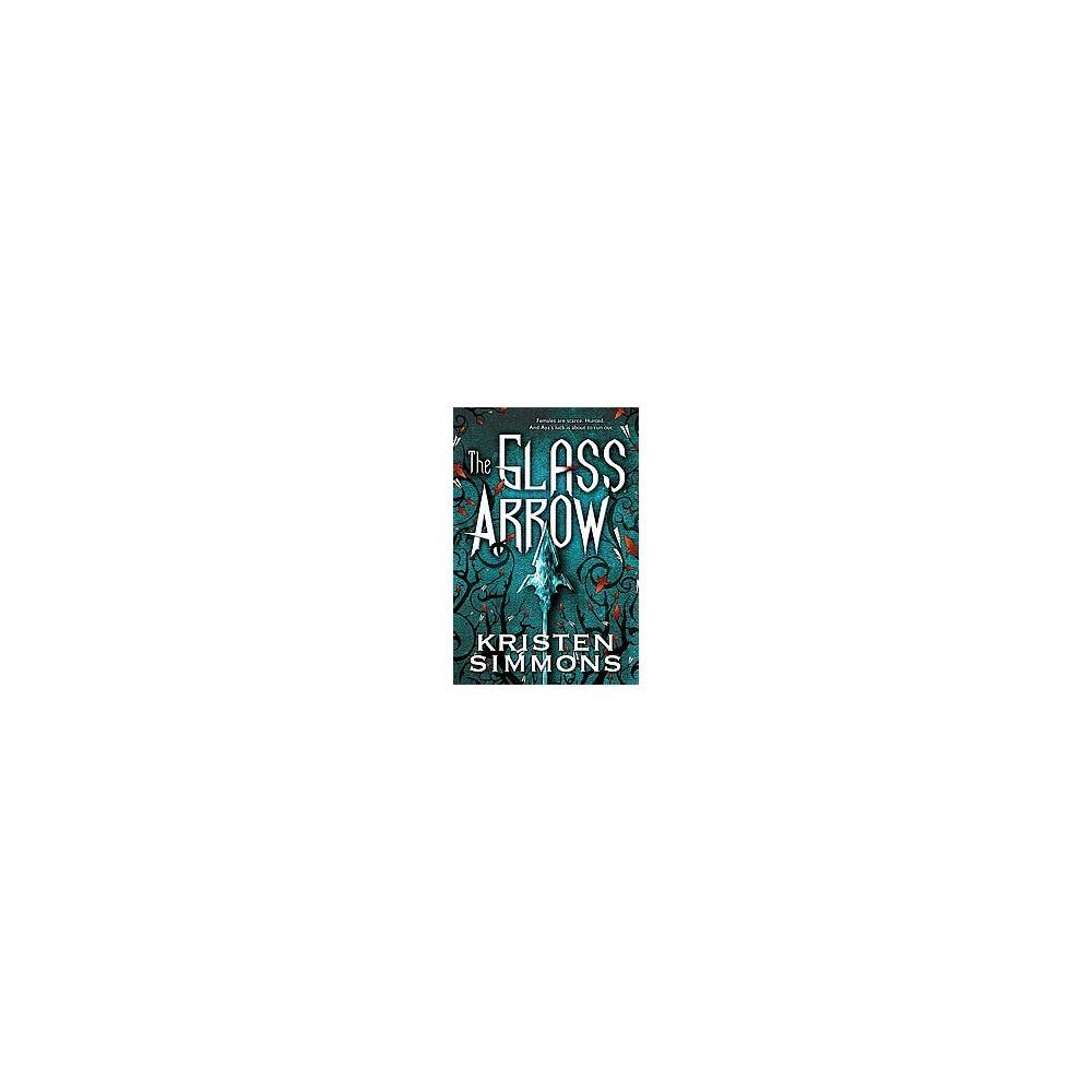 The Glass Arrow (Hardcover)