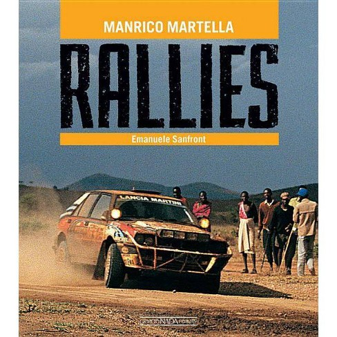 Rallies - by  Emanule Sanfront (Hardcover) - image 1 of 1