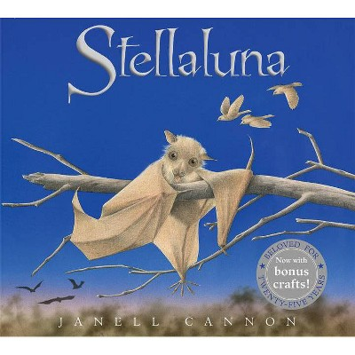 Stellaluna 25th Anniversary Edition - by Janell Cannon (Hardcover)