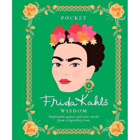 Pocket Frida Kahlo Wisdom - (Hardcover) - image 1 of 1