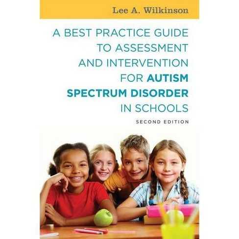 A Best Practice Guide to Assessment and Intervention for Autism Spectrum Disorder in Schools - image 1 of 1