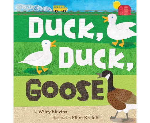 Duck, Duck, Goose -  (Basic Concepts) by Wiley Blevins (Paperback) - image 1 of 1