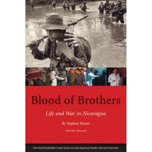 Blood of Brothers - (Latin American Studies) by  Stephen Kinzer (Paperback) - image 1 of 1