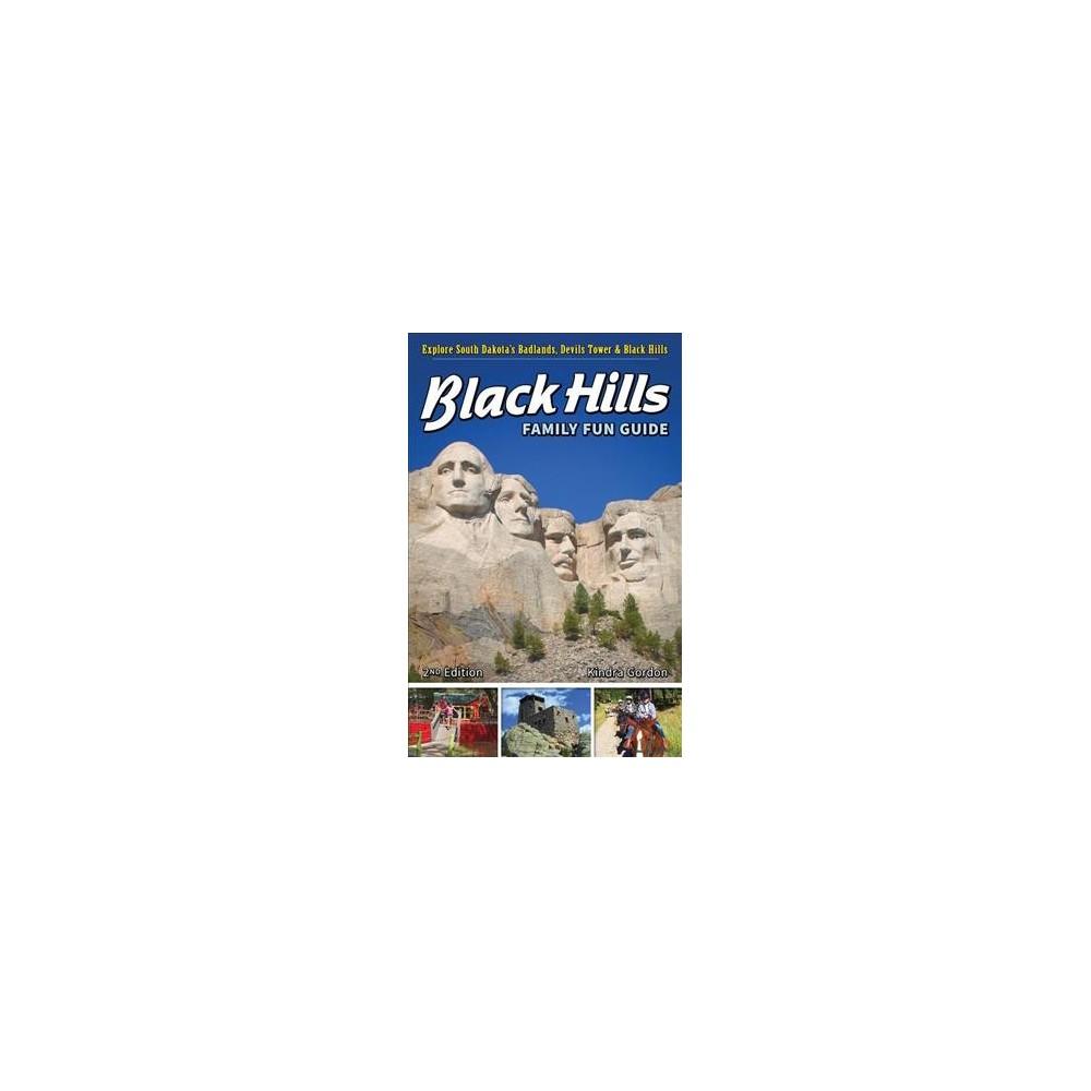 Black Hills Family Fun Guide : Explore South Dakota's Black Hills, Badlands & Devils Tower (Paperback)