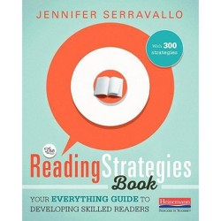 The Reading Strategies Book - by  Jennifer Serravallo (Paperback)