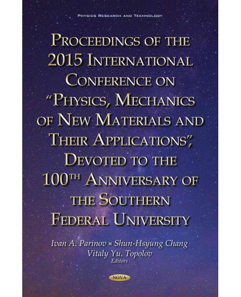 "Proceedings of the 2015 International Conference on ""Physics, Mechanics of New Materials and Their - image 1 of 1"