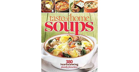 Taste of Home Soups (Paperback) - image 1 of 1