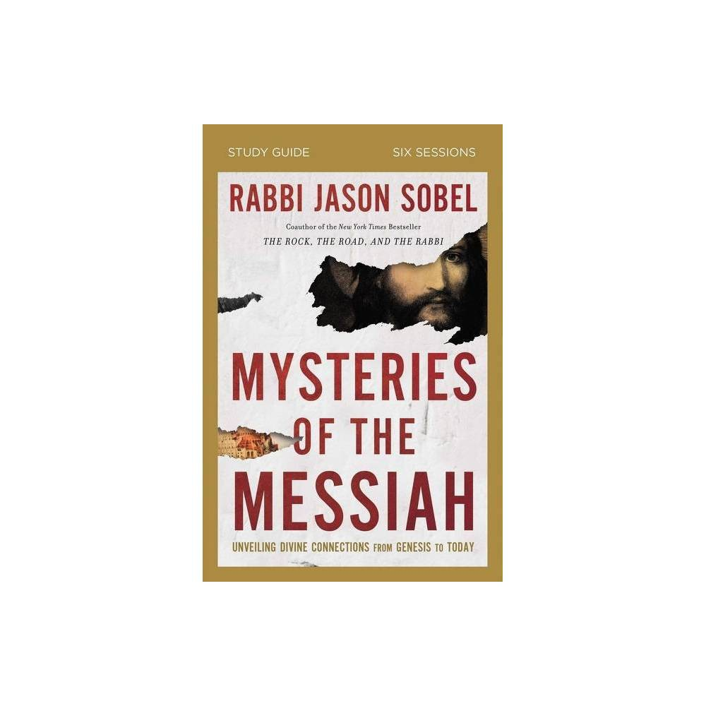 Mysteries Of The Messiah Study Guide By Rabbi Jason Sobel Paperback