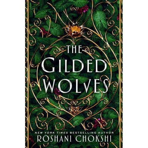 The Gilded Wolves - by  Roshani Chokshi (Hardcover) - image 1 of 1