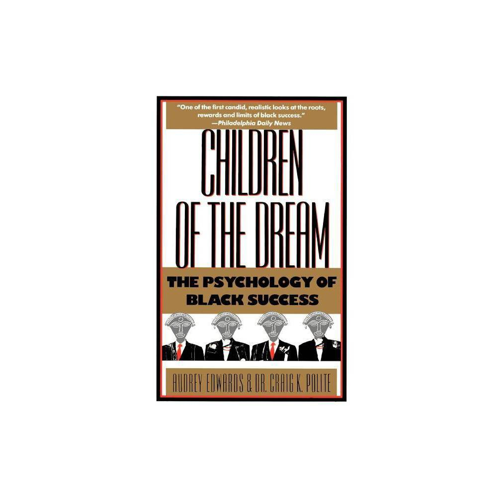 Children Of The Dream By Audrey Edwards Paperback
