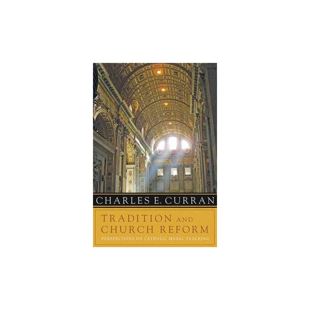 Tradition and Church Reform (Paperback)