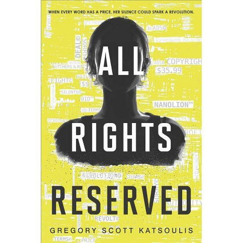 All Rights Reserved - (Word$) by  Gregory Scott Katsoulis (Hardcover) - image 1 of 1