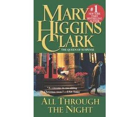 All Through the Night (Paperback) (Mary Higgins Clark) - image 1 of 1