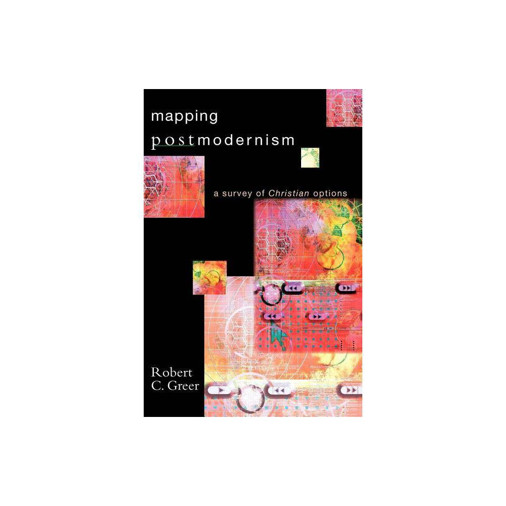 Mapping Postmodernism By Robert C Greer Paperback