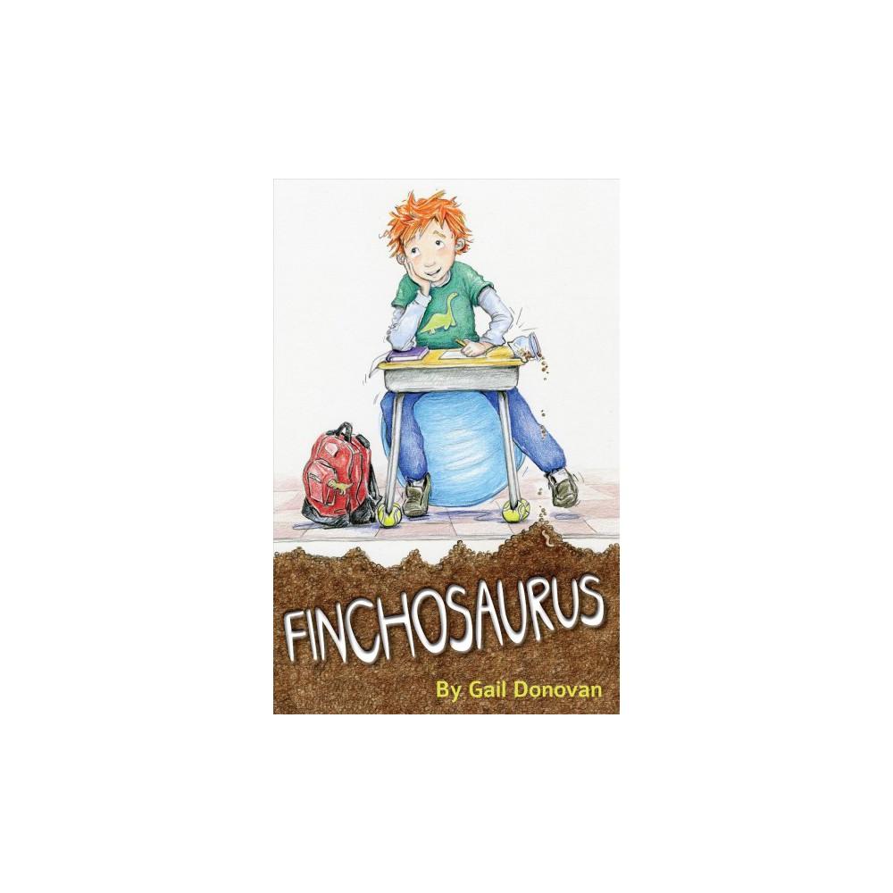 Finchosaurus - by Gail Donovan (Paperback)