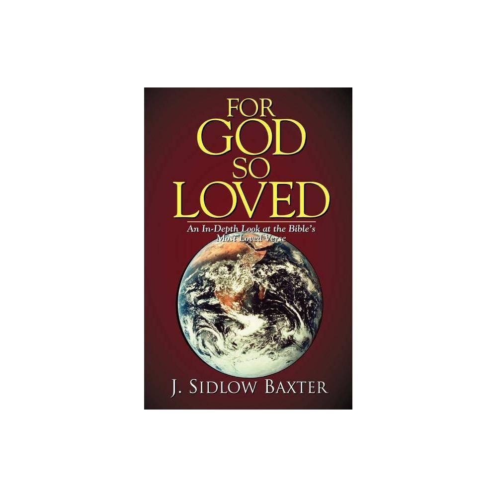 For God So Loved By J Sidlow Baxter Paperback