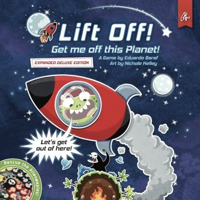 Lift Off! Get Me Off This Planet! (Expanded Deluxe Edition) Board Game