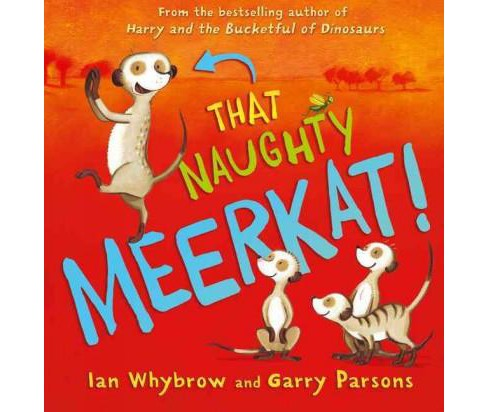 That Naughty Meerkat! (School And Library) (Ian Whybrow) - image 1 of 1