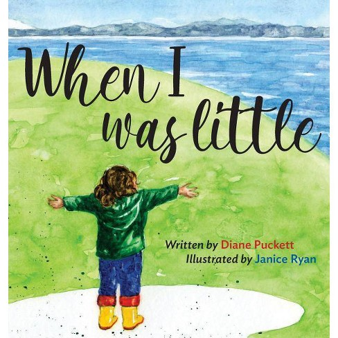 When I Was Little - by  Diane Puckett (Hardcover) - image 1 of 1