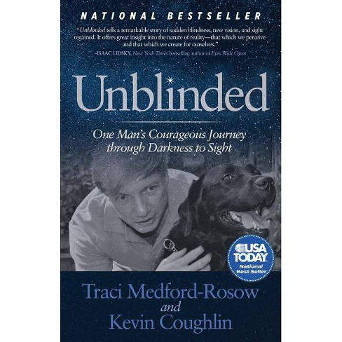 Unblinded - by  Traci Medford-Rosow & Kevin Coughlin (Hardcover) - image 1 of 1