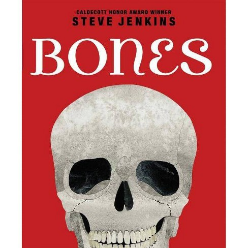 Bones: Skeletons and How They Work - by  Steve Jenkins (Hardcover) - image 1 of 1