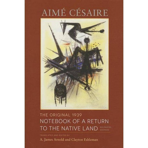 The Original 1939 Notebook of a Return to the Native Land - (Wesleyan Poetry) by  Aime Cesaire - image 1 of 1