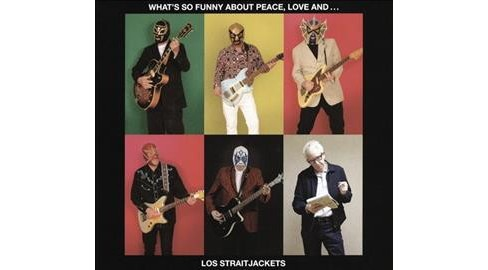 Los Straitjackets - What's So Funny About Peace Love And (CD) - image 1 of 1