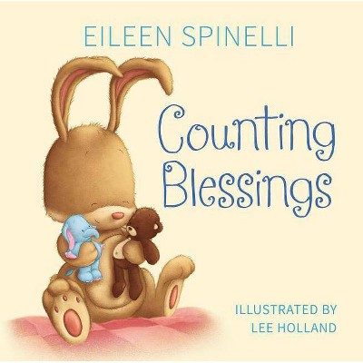 Counting Blessings - by Eileen Spinelli (Board_book)