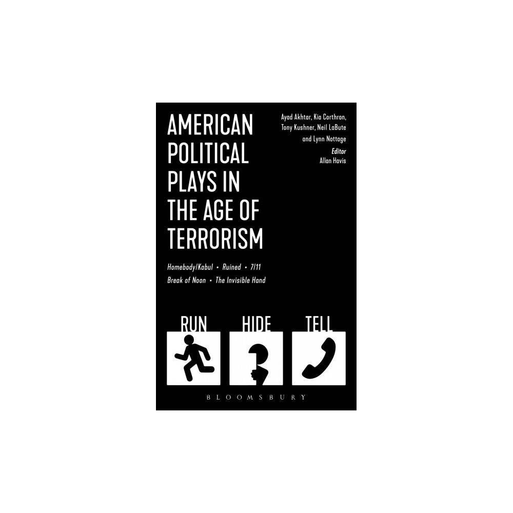 American Political Plays in the Age of Terrorism : Break of Noon / Seven 11 / Omnium Gatherum /
