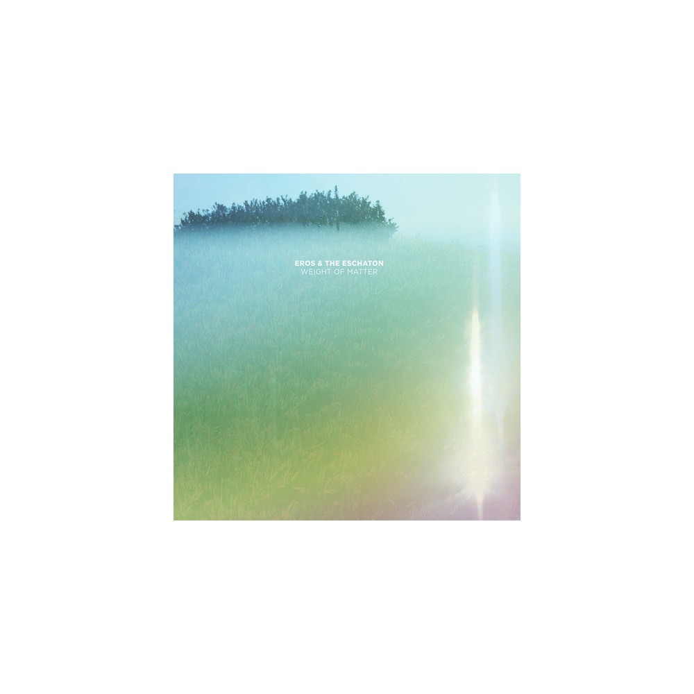 Eros and the eschato - Weight of matter (Vinyl)
