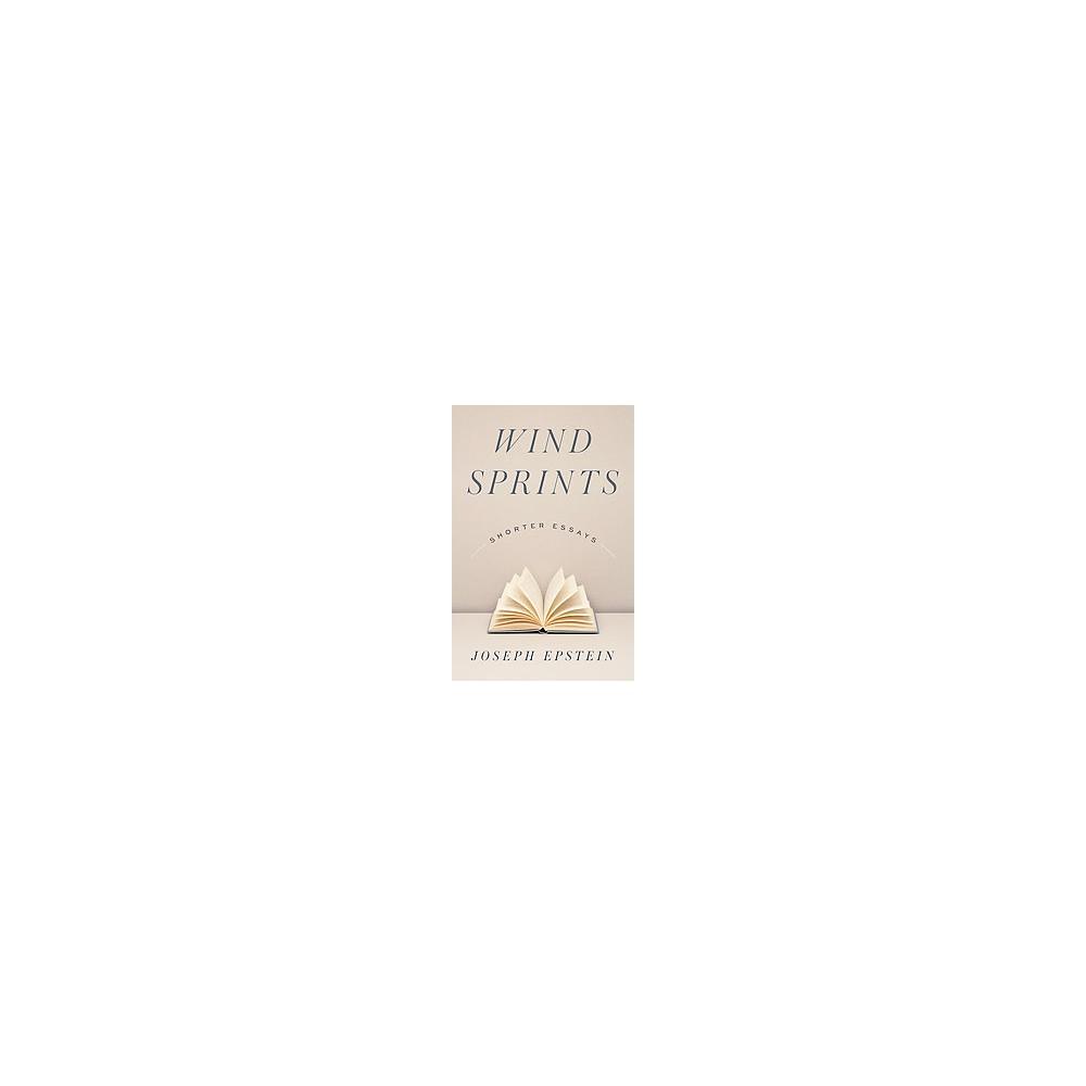 Wind Sprints : Shorter Essays (Hardcover) (Joseph Epstein)