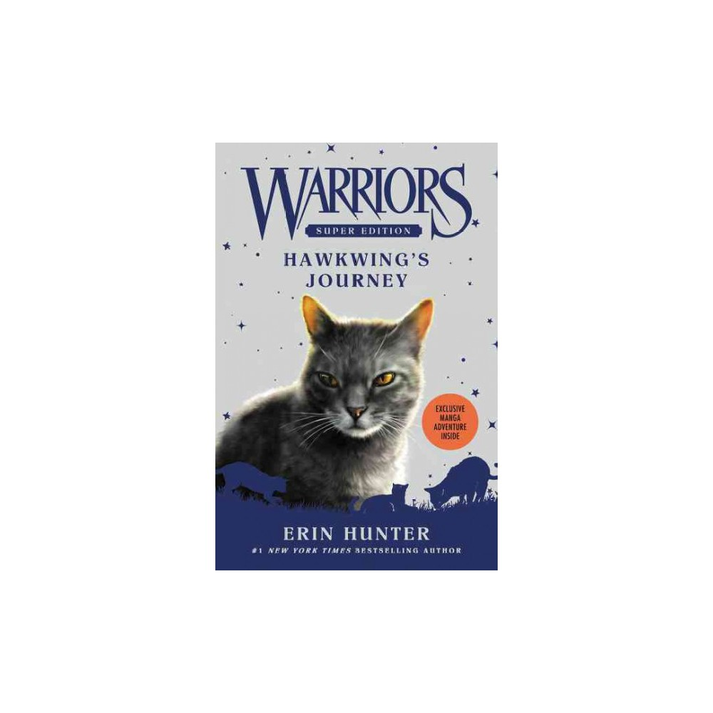 Hawkwing's Journey : Super Edition (Hardcover) (Erin Hunter)