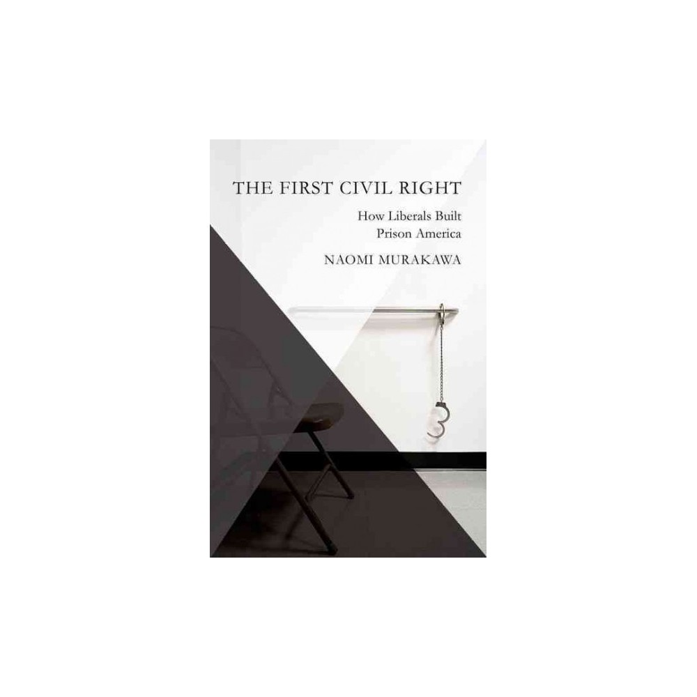 The First Civil Right ( Studies in Postwar American Political Development) (Paperback)